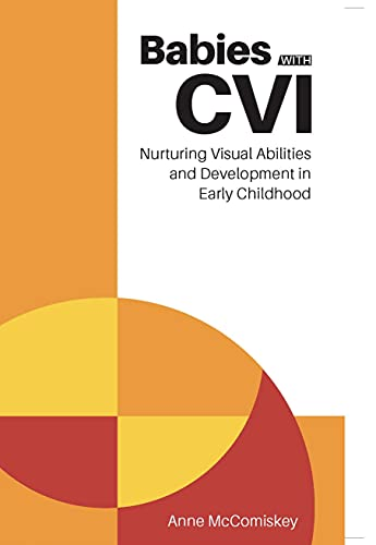 Learn How To Assist Children With CVI In New Book!