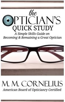 The Optician's Quick Study is the Latest Book Release for Opticians!